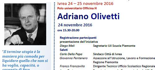 Adriano Olivetti – Incontri culturali della UIL Scuola dalle radici della nostra cultura … alla scuola