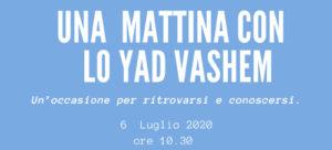 """Read more about the article """"UNA MATTINA CON LO YAD VASHEM"""""""