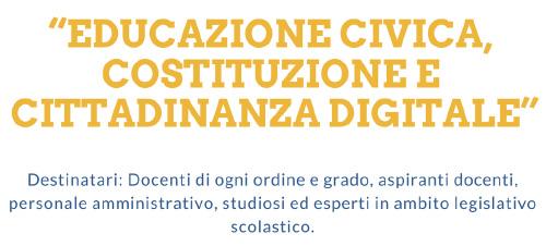 """Corso di formazione: """"EDUCAZIONE CIVICA,  COSTITUZIONE E  CITTADINANZA DIGITALE"""""""