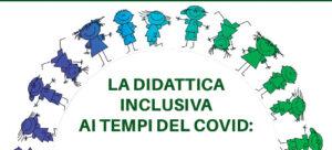 WEBINAR: la didattica inclusiva ai tempi del covid: un'opportunità da cogliere