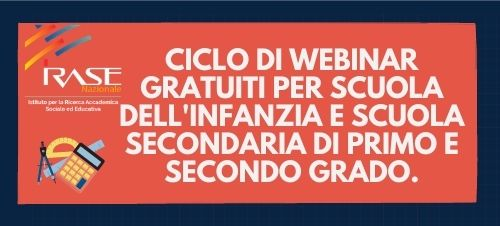 Ciclo di Webinar per Scuola dell'Infanzia e Scuola Secondaria di Primo e Secondo Grado.