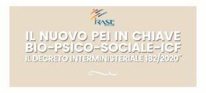 """Corso di Formazione """"Il Nuovo PEI in chiave Bio-Psico-Sociale-ICF. Il Decreto Interministeriale 182/2020"""""""