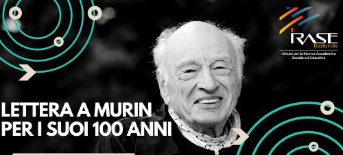 Read more about the article Lettera di Auguri a Edgar Morin