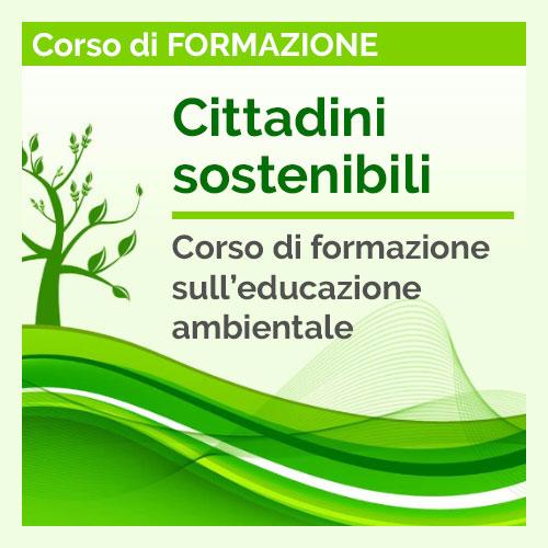 Read more about the article Cittadini Sostenibili – Corso sull'educazione ambientale